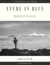 Etude in Blue Blues in D Flat Guitar Sheet Music